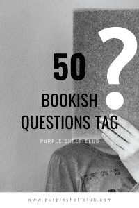 50 bookish questions book tag-pin-purple shelf club